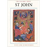 The Navarre Bible: St. John (texts and commentaries) ~ University of Navarre