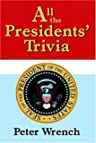 All the Presidents Trivia