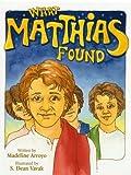 What Matthias Found