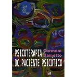 Psicoterapia do paciente psicótico - A teoria da técnica