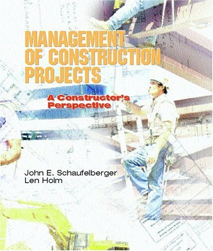 Management of Construction Projects: A Constructor's...