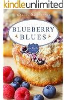 Blueberry Blues: A Gray Whale Inn Short Story (The Gray Whale Inn Mysteries)