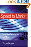 Speed to Market: Lean Manufacturing f...