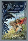 The Mistmantle Chronicles Book Four: Urchin and the Raven War (Mistmantle Chronicles (Quality))