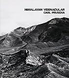 Carl Pruscha: Himalayan Vernacular