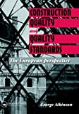 Construction quality and quality standards:the European perspective