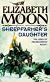 Sheepfarmer's Daughter (The deed of Paksenarrion)