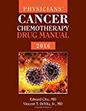 img - for Physicians' Cancer Chemotherapy Drug Manual 2016 by Edward Chu (2016-02-16) book / textbook / text book