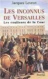 echange, troc Jacques Levron - Les inconnus de Versailles