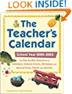 The Teacher's Calendar, 2002-2003 Edition: The Day-by-Day Directory to Holidays, Historic Events, Birthdays, and Special Days, Weeks, and Months