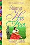 img - for Sitting at His Feet: Daily Devotionals for Women book / textbook / text book