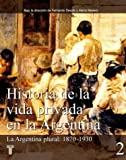 img - for Historia de La Vida Privada En La Argentina book / textbook / text book
