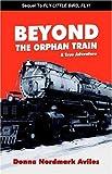 Beyond The Orphan Train