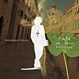 Pan: An Urban Pastoral by Persephone's Dream (2010-09-07)