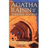 Agatha Raisin and the Terrible Touristby M. C. Beaton