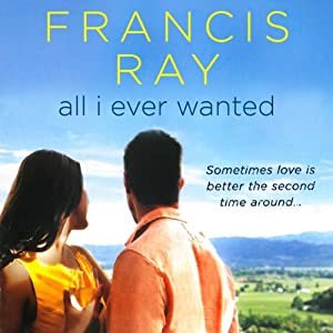 All I Ever Wanted | [Francis Ray]