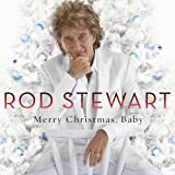 Merry Christmas, Babyby Stewart Rod