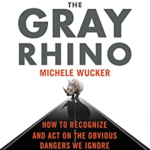 The Gray Rhino Audiobook