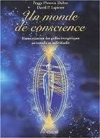 Un monde de conscience : Harmonisation des grilles énergétiques universelle et individuelle