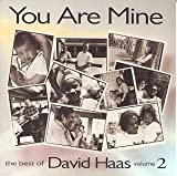 Image of You Are Mine: Best of David Haas Vol 2