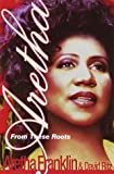 img - for Aretha: From These Roots book / textbook / text book