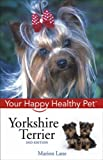 Marion Lane Yorkshire Terrier (Happy Healthy Pet)