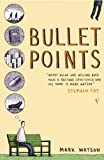 Bullet Points (0099460858) by Watson, Mark