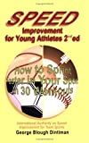 img - for Speed Improvement for Young Athletes: How to Sprint Faster in Your Sport in 30 Workouts book / textbook / text book