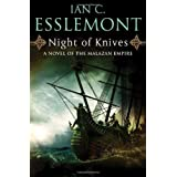 Night of Knives: A Novel of the Malazan Empire ~ Ian C. Esslemont