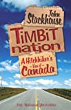 img - for Timbit Nation: A Hitchhiker's View of Canada book / textbook / text book