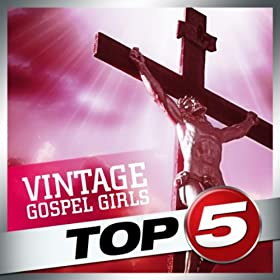 Top-5 - Vintage Gospel Girls - EP