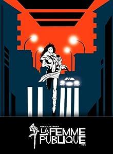 Andrzej Zulawski's La Femme Publique (The Public Woman, 1984) UNCUT Special Edition [Digipak] by MONDO VISION