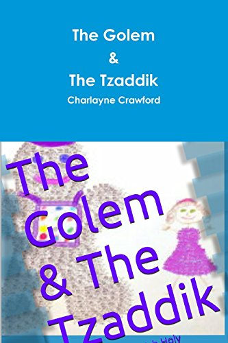 The Golem & the Tzaddik