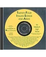 Twenty-Four Italian Songs and Arias for Medium High Voice