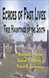 img - for Echoes of Past Lives: True Hauntings of the South book / textbook / text book
