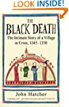 The Black Death: The Intimate Story o...