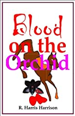 Blood on the Orchid (A Wolfgang Mystery)