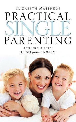 Practical Single Parenting