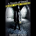 A Touch of Deceit: Nick Bracco, Book 1 (       UNABRIDGED) by Gary Ponzo Narrated by R. C. Bray