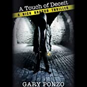 A Touch of Deceit: Nick Bracco, Book 1 | [Gary Ponzo]