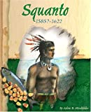 img - for Squanto, 1585?-1622 (American Indian Biographies) book / textbook / text book