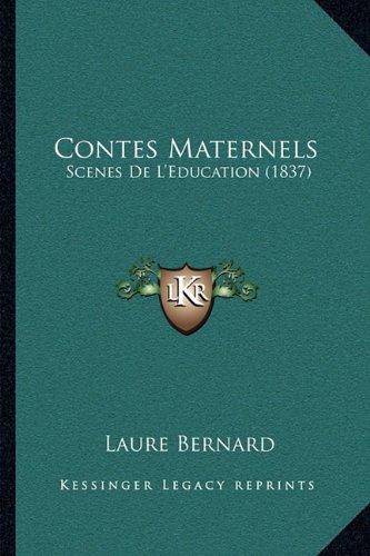 Contes Maternels: Scenes de L'Education (1837)