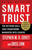 img - for Smart Trust: The Defining Skill that Transforms Managers into Leaders book / textbook / text book