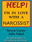 HELP! I'M IN LOVE WITH A NARCISSIST (...