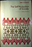 The Self Production of Society (0226808580) by Touraine, Alain