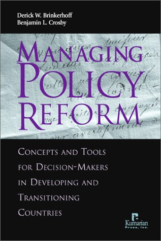 Managing Policy Reform: Concepts and Tools for...