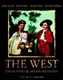 The West: Encounters & Transformations, Volume B (Chapters 10-18) (MyHistoryLab Series) (0321183177) by Levack, Brian P.