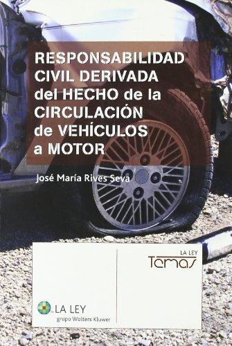 Responsabilidad civil derivada del hecho de la circulacion de vehiculo