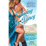 Seducing Mr. Darcyby Gwyn Cready