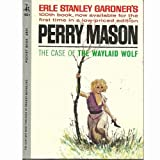 Perry Mason: The Case of the Waylaid Wolf (Pocket Books, No. 4501)
